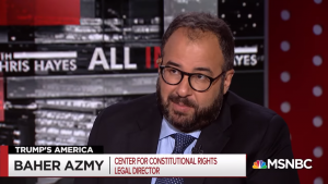 Baher Azmy Legal Director of the Center for Constitutional Rights on MSNBC's All In With Chris Hayes